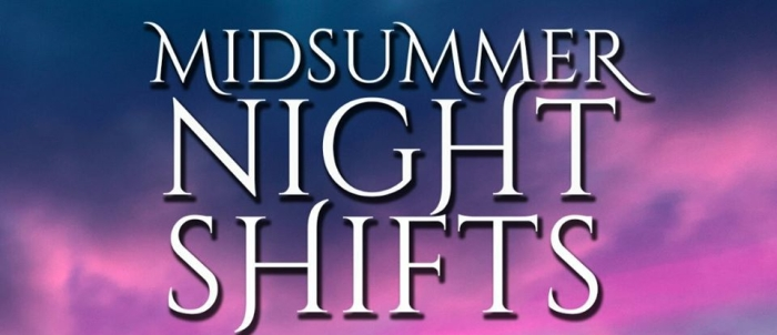 midsummer night shifts pre-order
